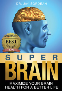 Super Brain by Dr. Jay Sordean